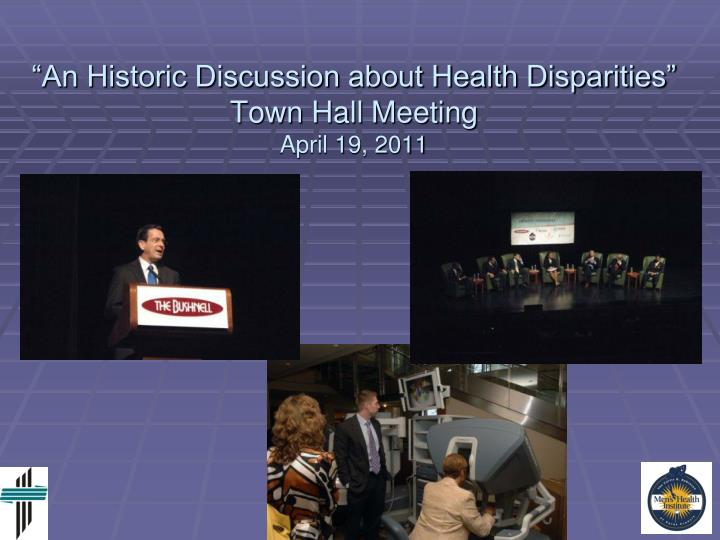 """An Historic Discussion about Health Disparities"""