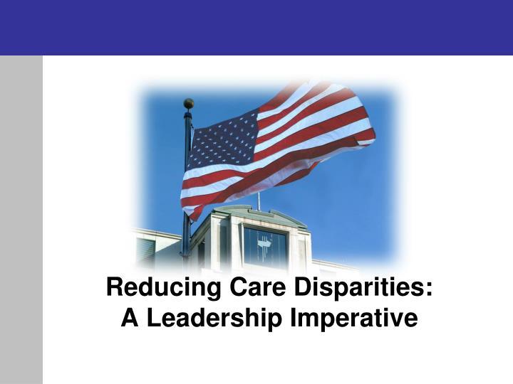 Reducing Care Disparities:
