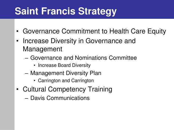 Saint Francis Strategy
