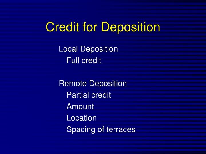 Credit for Deposition