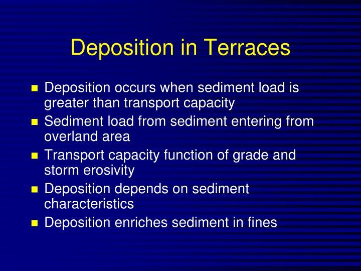 Deposition in Terraces