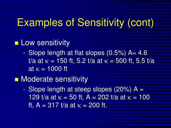 Examples of Sensitivity (cont)