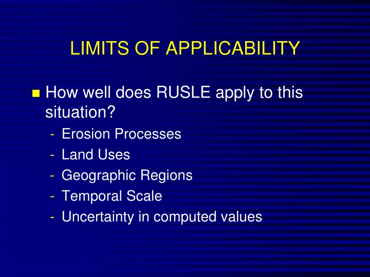 LIMITS OF APPLICABILITY