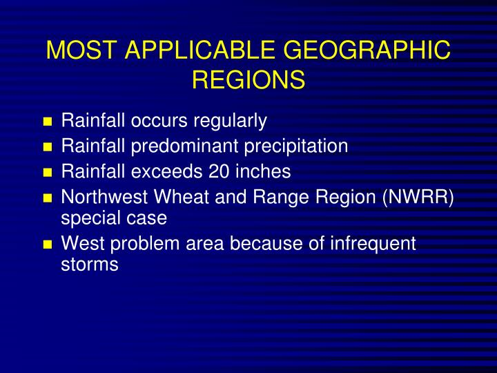 MOST APPLICABLE GEOGRAPHIC REGIONS