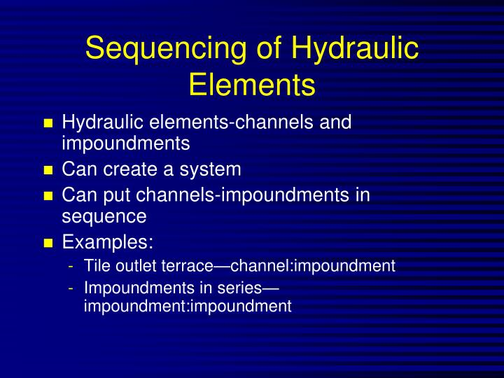 Sequencing of Hydraulic Elements