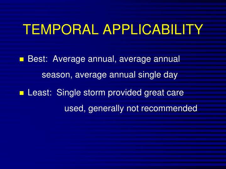 TEMPORAL APPLICABILITY