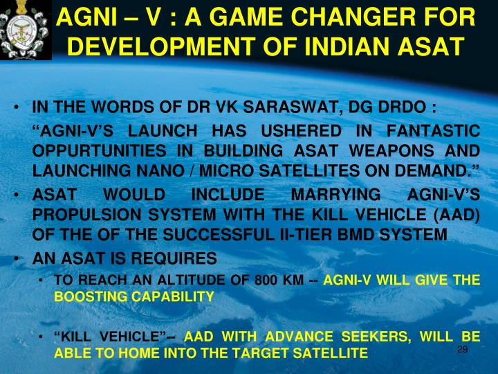 AGNI – V : A GAME CHANGER FOR DEVELOPMENT OF INDIAN ASAT