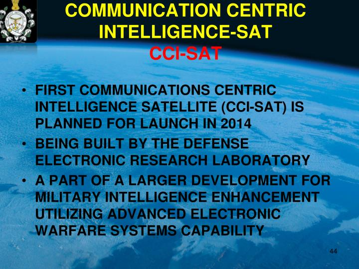FIRST COMMUNICATIONS CENTRIC INTELLIGENCE SATELLITE (CCI-SAT) IS PLANNED FOR LAUNCH IN 2014