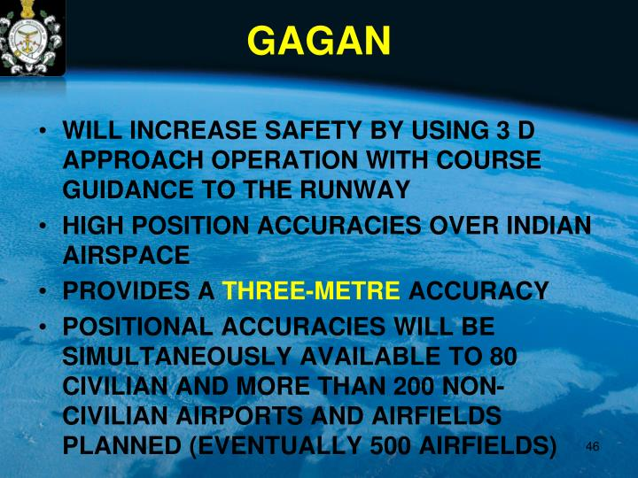 WILL INCREASE SAFETY BY USING 3 D APPROACH OPERATION WITH COURSE GUIDANCE TO THE RUNWAY