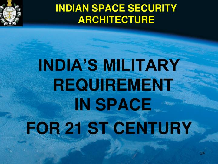 INDIAN SPACE SECURITY ARCHITECTURE