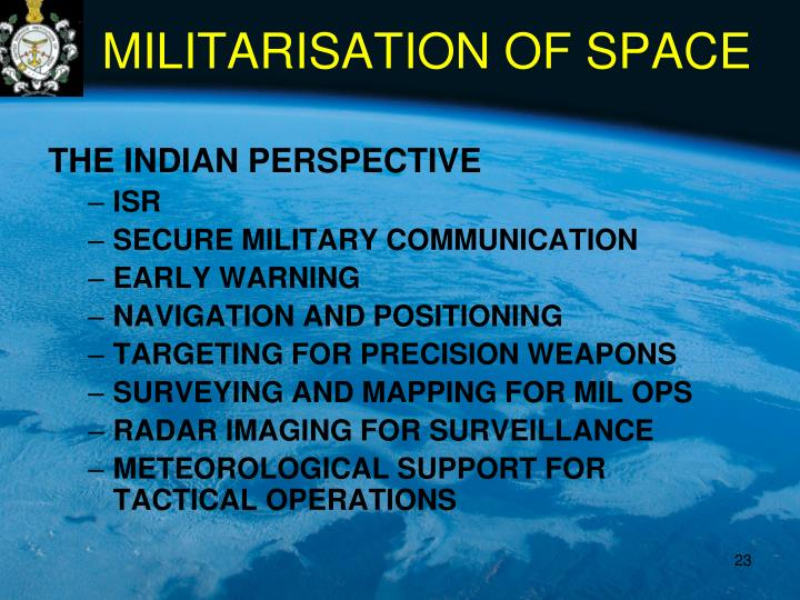 MILITARISATION OF SPACE