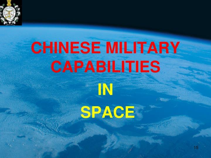 CHINESE MILITARY CAPABILITIES
