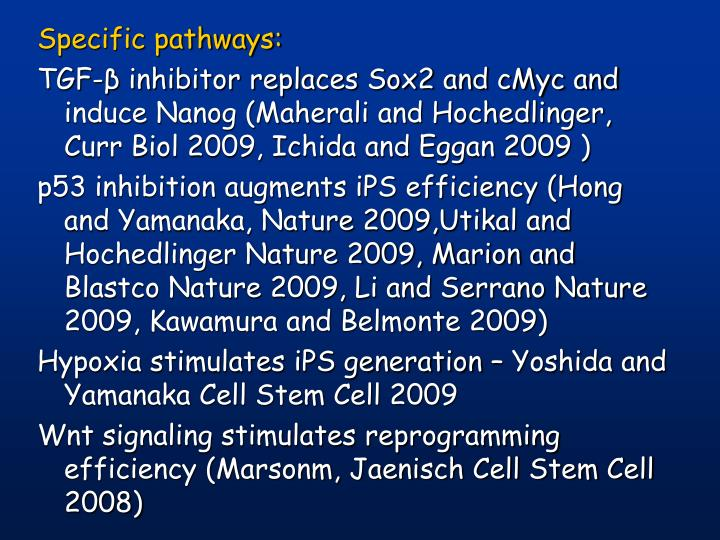 Specific pathways: