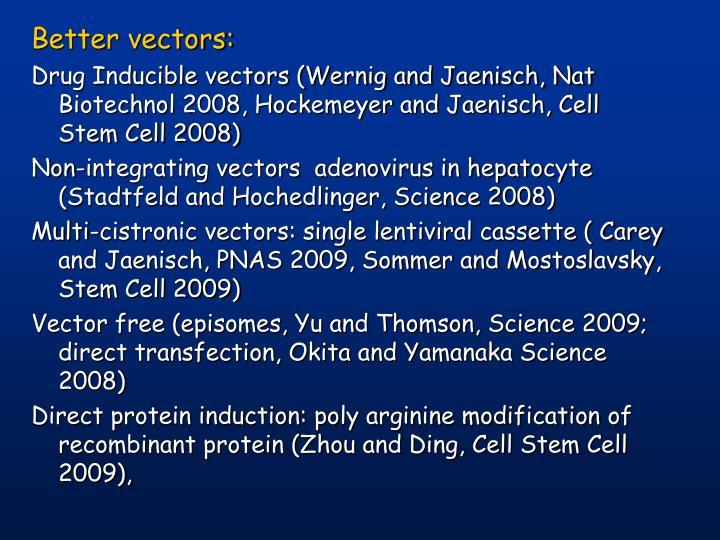Better vectors: