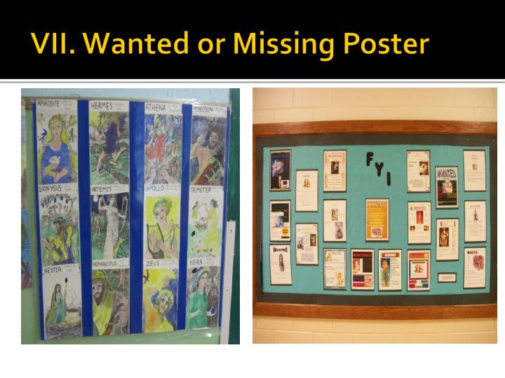 VII. Wanted or Missing Poster