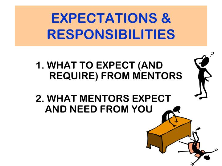 EXPECTATIONS & RESPONSIBILITIES
