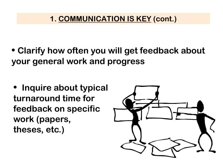 Clarify how often you will get feedback about your general work and progress