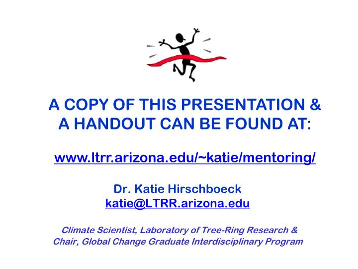 A COPY OF THIS PRESENTATION & A HANDOUT CAN BE FOUND AT: