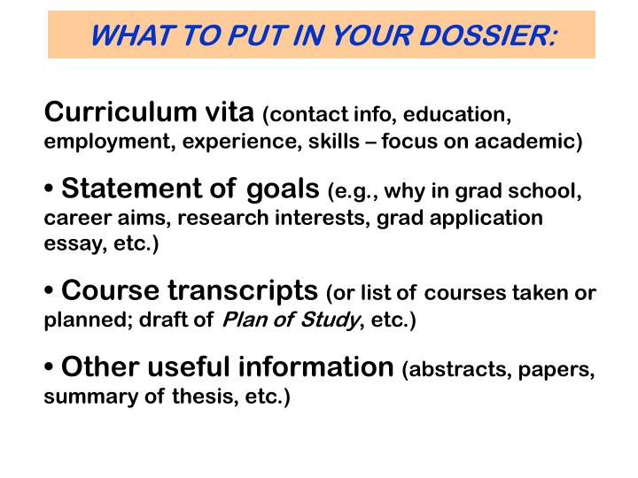 WHAT TO PUT IN YOUR DOSSIER:
