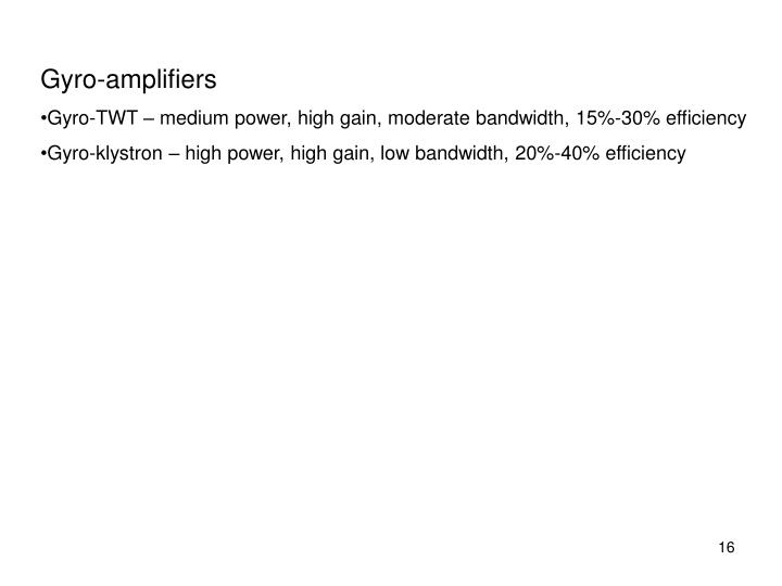 Gyro-amplifiers