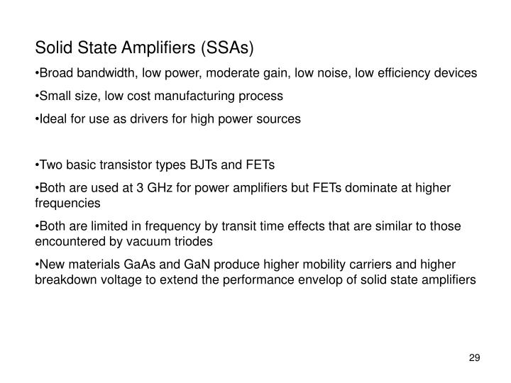 Solid State Amplifiers (SSAs)