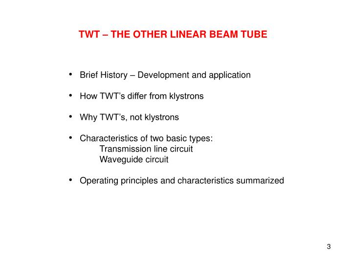 TWT – THE OTHER LINEAR BEAM TUBE