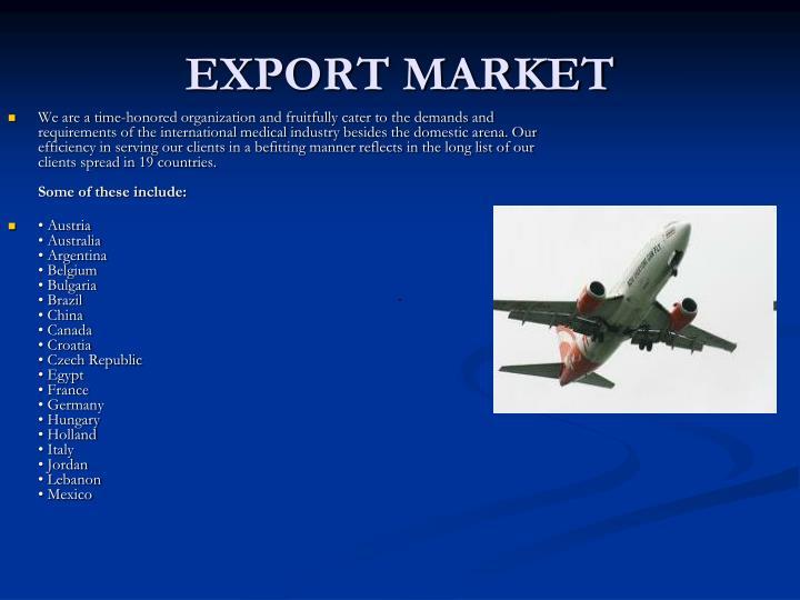 EXPORT MARKET