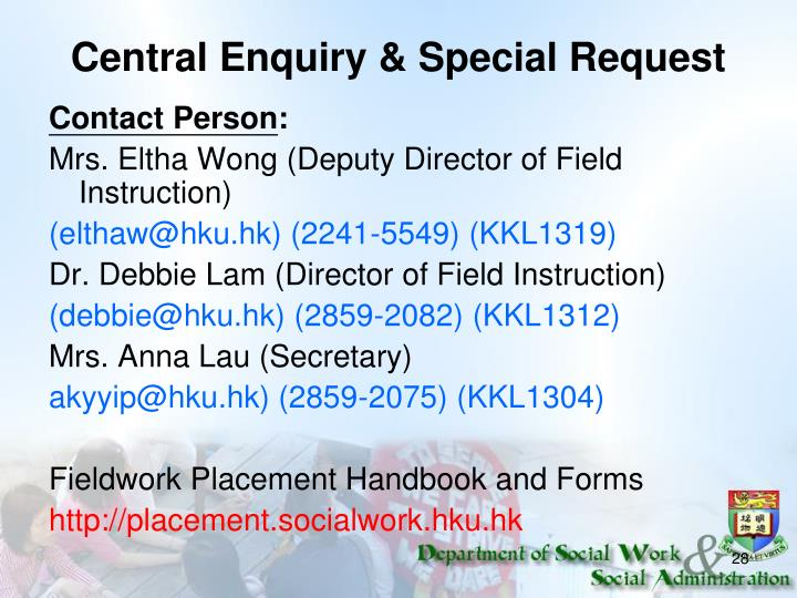 Central Enquiry & Special Request