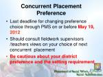 concurrent placement preference