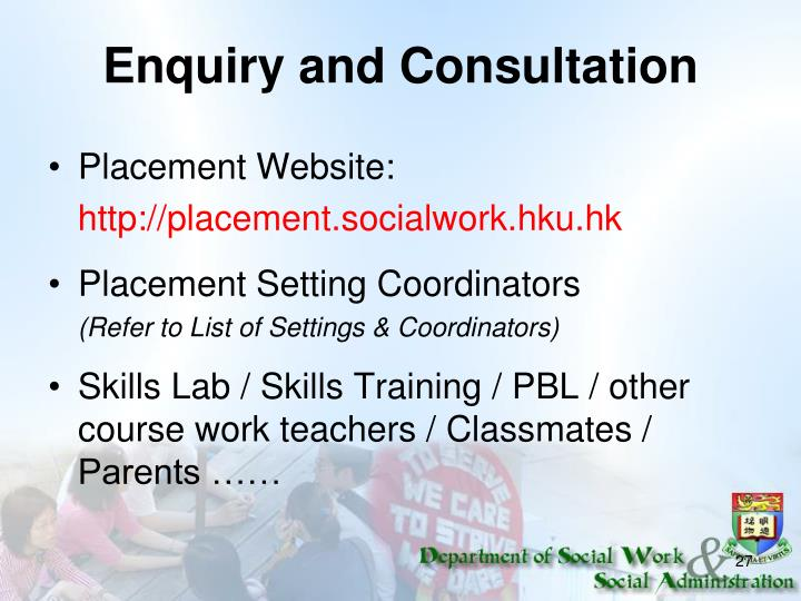 Enquiry and Consultation