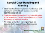 special case handling and warning