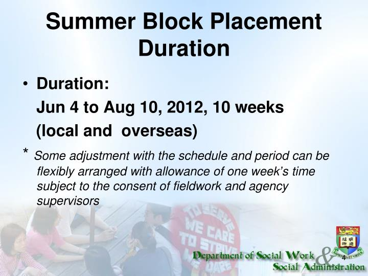 Summer Block Placement Duration