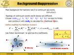 background suppression