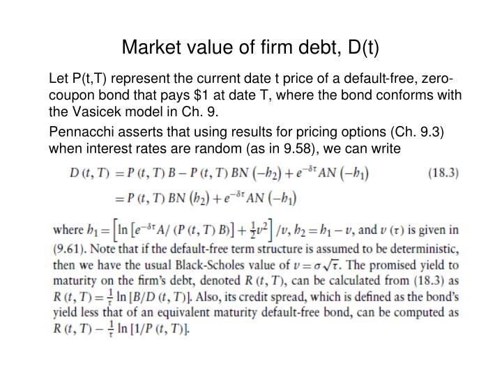 Market value of firm debt, D(t)