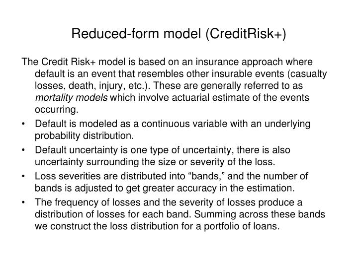 Reduced-form model (CreditRisk+)