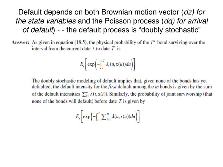 Default depends on both Brownian motion vector (
