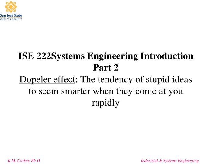 ISE 222Systems Engineering Introduction Part 2