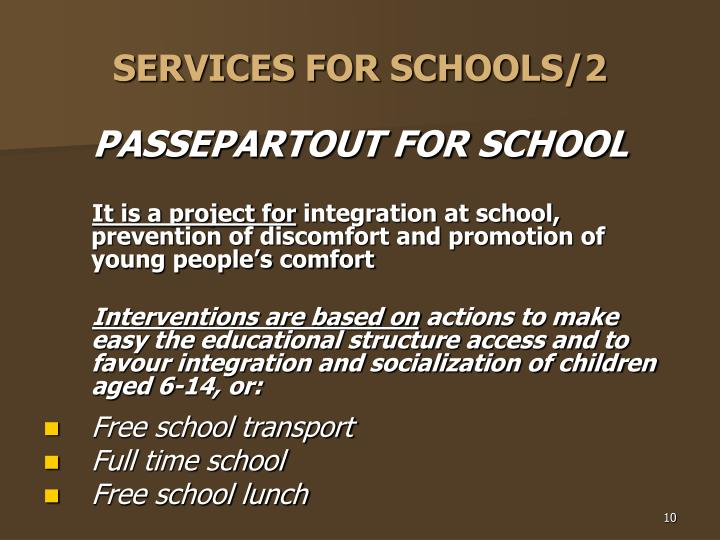 SERVICES FOR SCHOOLS/2