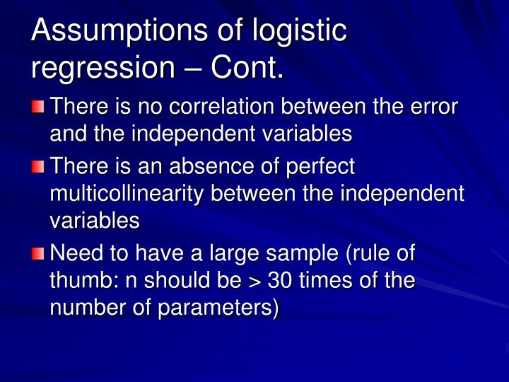 Assumptions of logistic regression – Cont.