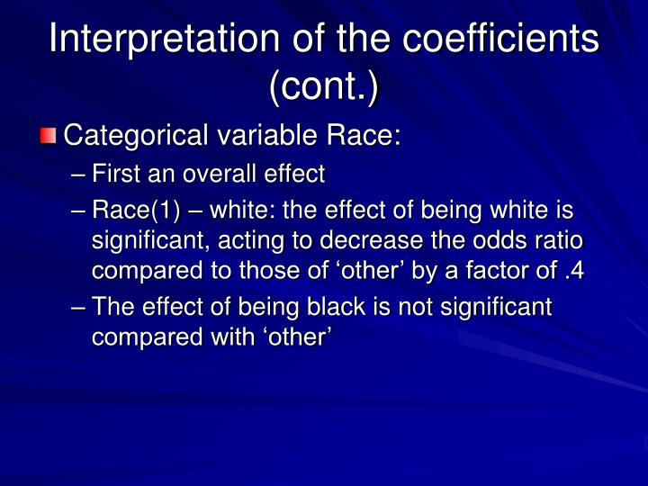 Interpretation of the coefficients (cont.)