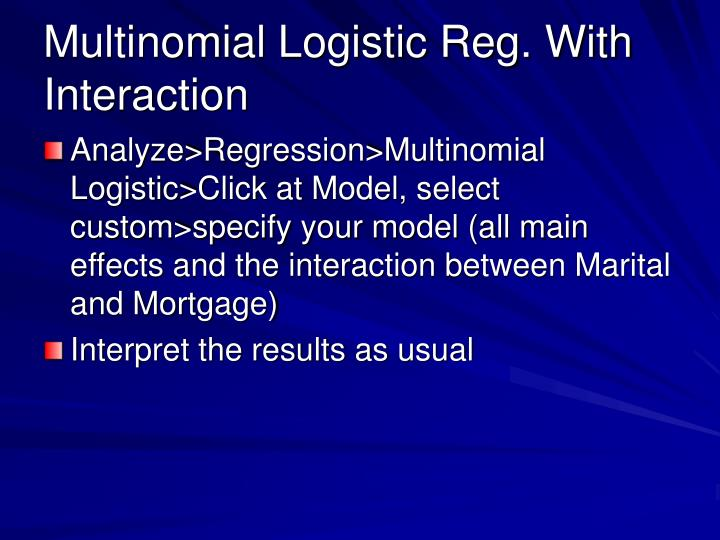 Multinomial Logistic Reg. With Interaction