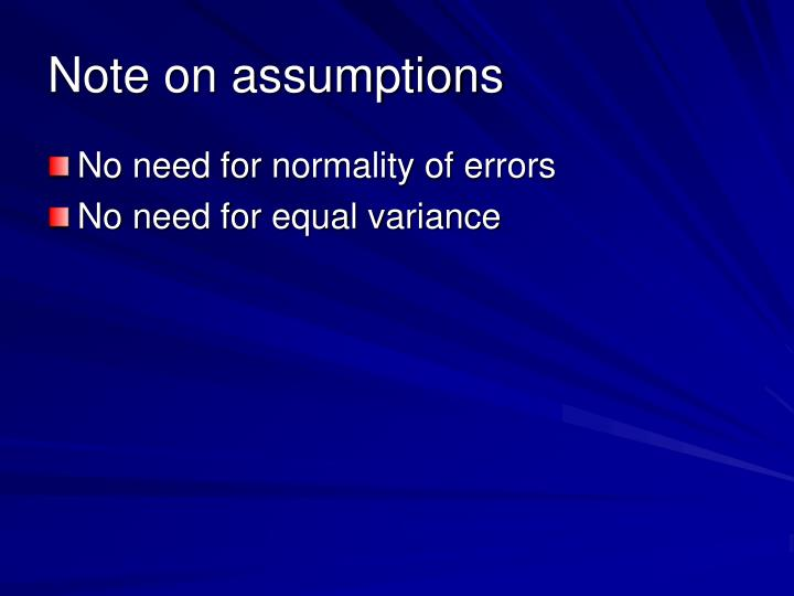Note on assumptions