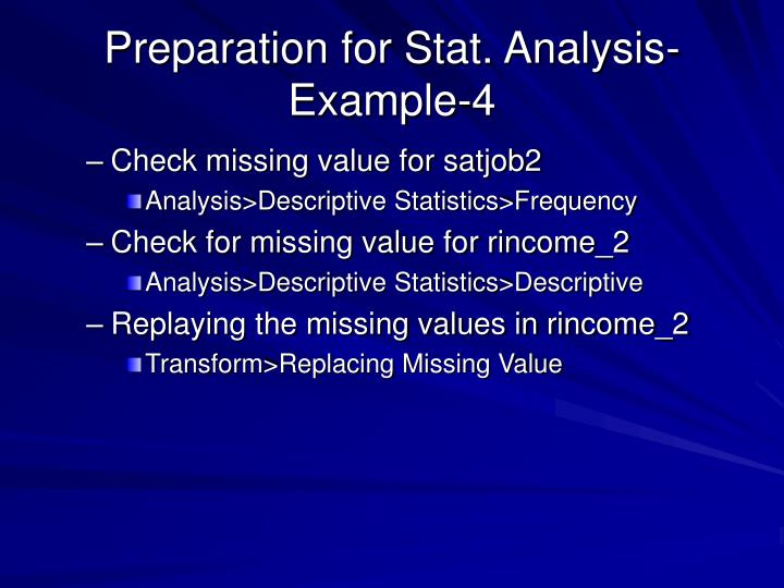 Preparation for Stat. Analysis-Example-4