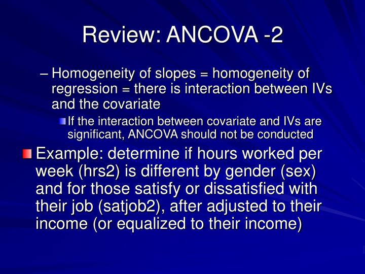 Review: ANCOVA -2