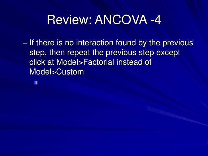 Review: ANCOVA -4