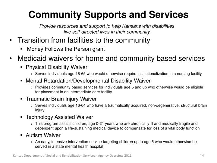 Community Supports and Services