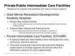 private public intermediate care facilities