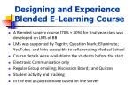designing and experience blended e learning course