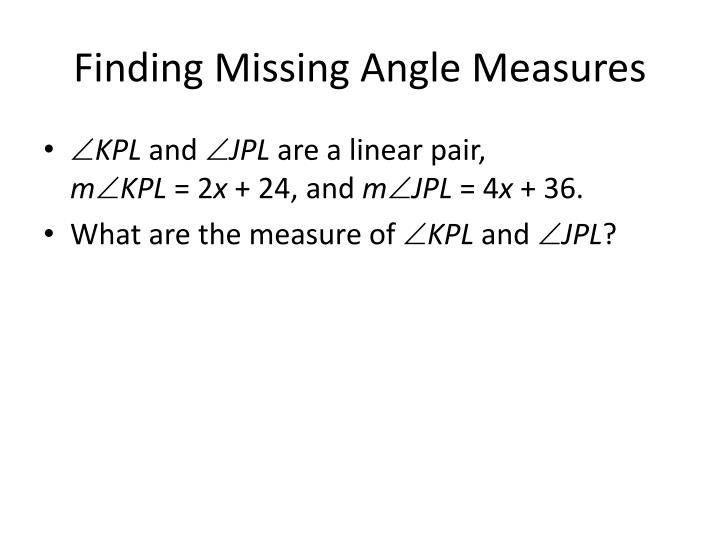 Finding Missing Angle Measures