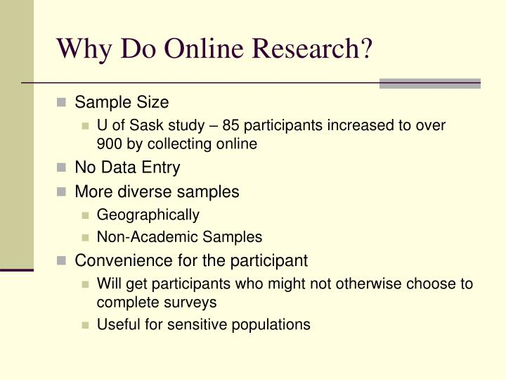 Why Do Online Research?